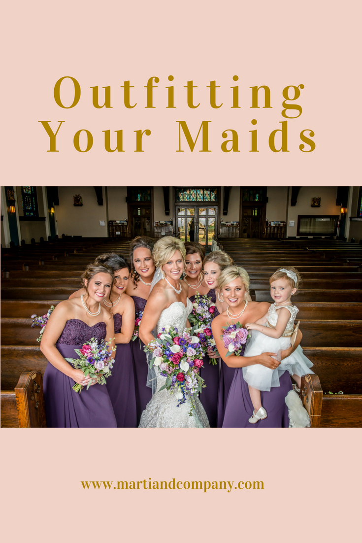 Outfitting Your Maids