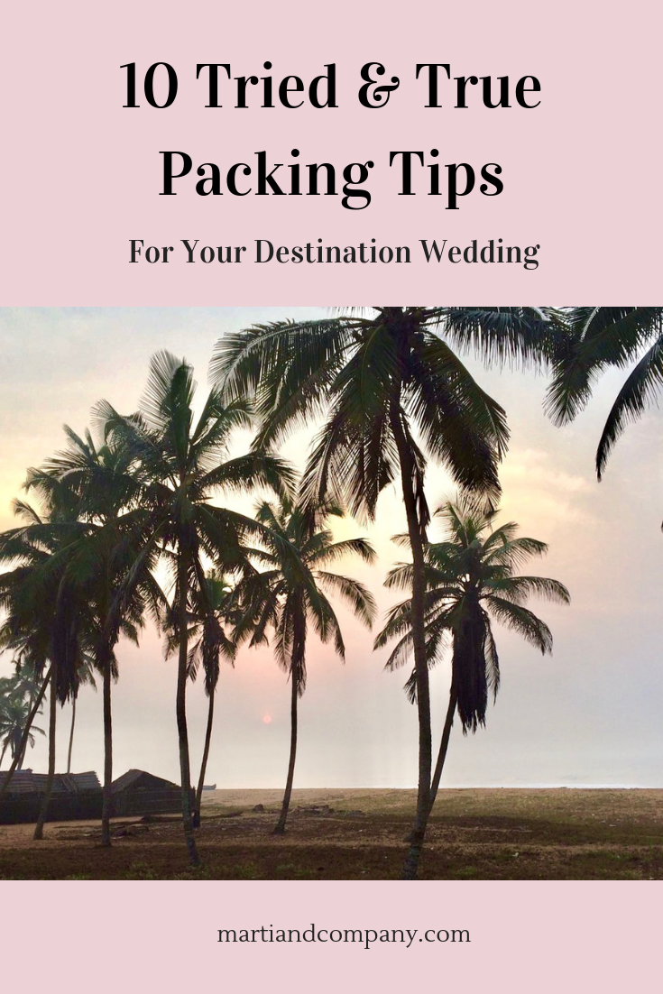 10 Tried & True Packing Tips for your Destination Wedding